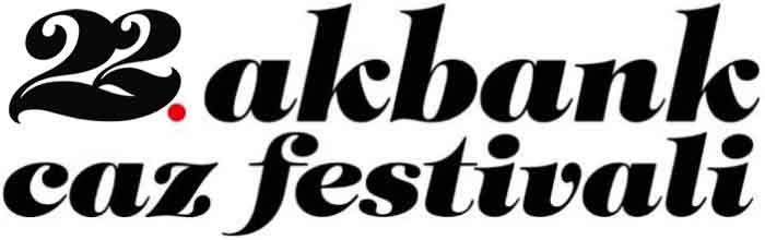 22th Akbank Jazz Festival